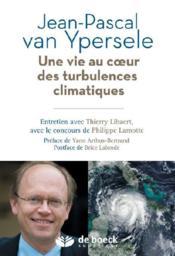 Une vie au coeur des turbulences climatiques - Couverture - Format classique