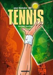 Une histoire du tennis - Couverture - Format classique