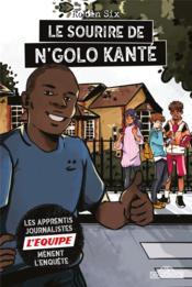 L'Equipe ; le sourire de N'Golo Kante - Couverture - Format classique