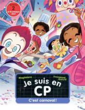 Je suis en CP ; c'est carnaval ! - Couverture - Format classique