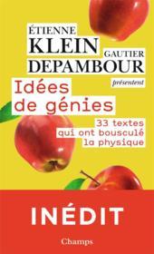 Idées de génies ; 33 textes qui ont bousculé la physique - Couverture - Format classique