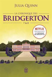 La chronique des bridgerton - tomes 7 & 8 - Couverture - Format classique