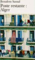 Poste restante : Alger ; lettre de colère et d'espoir à mes compatriotes - Couverture - Format classique
