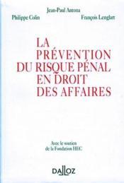 La prevention du risque penal en droit des affaires - Couverture - Format classique