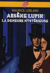 Arsène Lupin, la demeure mystérieuse - Couverture - Format classique