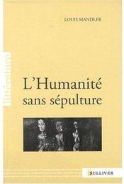 L'humanité sans sépulture - Couverture - Format classique