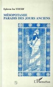Mesopotamie Paradis Des Jours Anciens - Couverture - Format classique