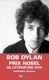 Dylan par Dylan ; interviews 1962-2004 - Couverture - Format classique