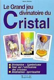 Grand jeu divinatoire du cristal - Couverture - Format classique