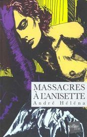Massacres A L'Anisette - Intérieur - Format classique