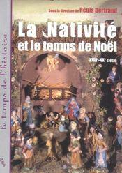La Nativite Et Le Temps De Noel Xvii-Xx Siecle - Intérieur - Format classique