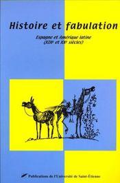 Histoire et fabulation espagne et amerique latine - Intérieur - Format classique