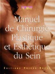 Manuel de chirurgie plastique et esthetique du sein - Couverture - Format classique