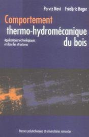 Comportement thermo-hydromecanique du bois - applications technologiques et dans les structures - Intérieur - Format classique