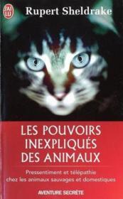 Les pouvoirs inexpliqués des animaux - Couverture - Format classique