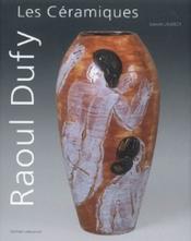 Les céramiques de Raoul Dufy - Couverture - Format classique