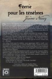 Féerie pour les ténèbres; intégrale t.1 - 4ème de couverture - Format classique