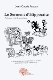Le Serment D'Hippocrite - Couverture - Format classique