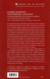 Guerres mondiales, totalitarismes, génocides ; la psychanalyse face aux situations extrêmes - 4ème de couverture - Format classique