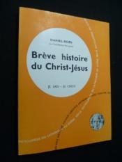 Brève histoire du Christ-Jésus - Couverture - Format classique