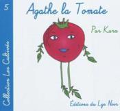 Agathe la tomate - Couverture - Format classique