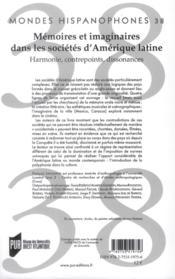 Mondes Hispanophones ; Mémoires Et Imaginaires Dans Les Sociétés D'Amérique Latine ; Harmonie, Contrepoints, Dissonances - 4ème de couverture - Format classique