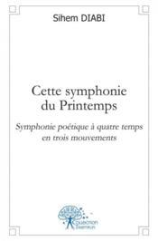 Cette symphonie du printemps - Couverture - Format classique