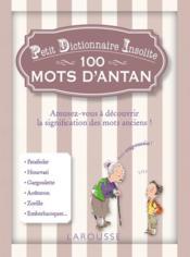 Petit dictionnaire insolite des mots d'antan - Couverture - Format classique