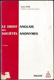 LE DROIT ANGLAIS DES SOCIÉTÉS ANONYMES, 2èmeéd. - Couverture - Format classique