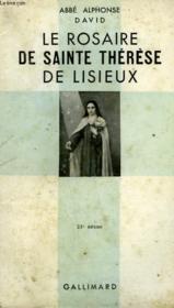 Le Rosaire De Sainte Therese De Lisieux Suivi De Trois Images De Sainte Therese. Collection Catholique. - Couverture - Format classique