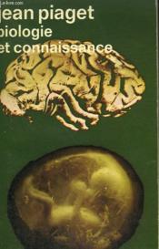 Biologie Et Connaissance. Collection : Idees N° 288 - Couverture - Format classique