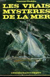 Les Vrais Mysteres De La Mer. - Couverture - Format classique
