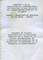 CHAPITRE V DE LA CLASSIFICATION INTERNATIONALE DES MALADIES - 10ème REVISION DE L'ORGANISATION MONDIALE DE LA SANTE - Couverture - Format classique