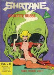 Shatane N°27. La Roulette Russe. Decembre 1978 - Couverture - Format classique