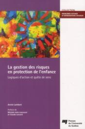 Gestion des risques en protection de l'enfance - Couverture - Format classique