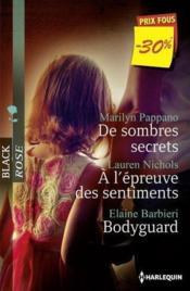 De sombres secrets ; à l'épreuve des sentiments - bodyguard - Couverture - Format classique