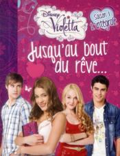 Violetta saison 1 ; jusqu'au bout du rêve ; intégrale - Couverture - Format classique
