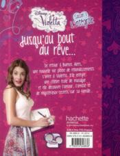 Violetta saison 1 ; jusqu'au bout du rêve ; intégrale - 4ème de couverture - Format classique