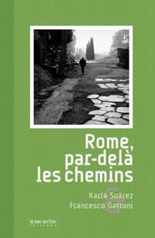 Rome, par-delà les chemins - Couverture - Format classique