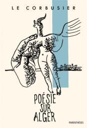 Poésie sur Alger - Couverture - Format classique