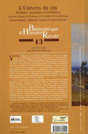 L'univers du vin ; hommes, paysages et territoires ; actes du colloque de Bordeaux (2-5 octobre 2012) - 4ème de couverture - Format classique