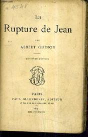 La Rupture De Jean. - Couverture - Format classique