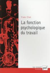 La fonction psychologique du travail (6e édition) - Couverture - Format classique