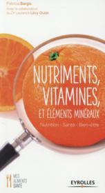 Nutriments vitamines et éléments minéraux - Couverture - Format classique