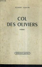 Col Des Oliviers - Poemes. - Couverture - Format classique