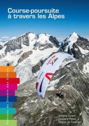 Course-poursuite à travers les Alpes - Couverture - Format classique