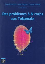 Des Problemes A N Corps Aux Tokomaks Journees Mathematiques X-Ups 2015 - Couverture - Format classique