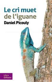 Le cri muet de l'iguane - Couverture - Format classique