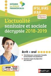 L'actualité sanitaire et sociale décryptée ; IFSI, IFAS, IFAP (édition 2018/2019) - Couverture - Format classique