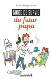 Guide de survie du futur papa - Couverture - Format classique